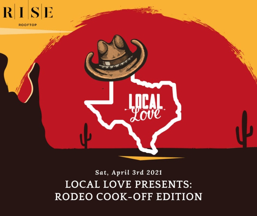 "RISE Rooftop shows ""Local Love"" for Rodeo Houston"