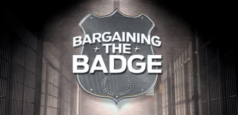 Bargaining the Badge. KXAN