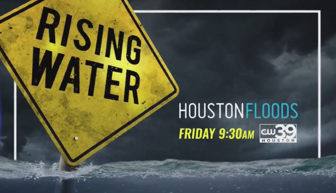 """Rising Water Houston Floods."""